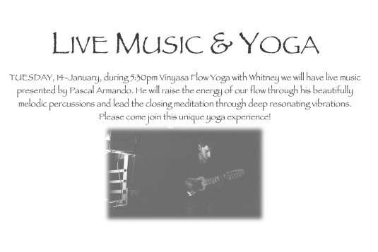 LIVE MUSIC AND VINYASA